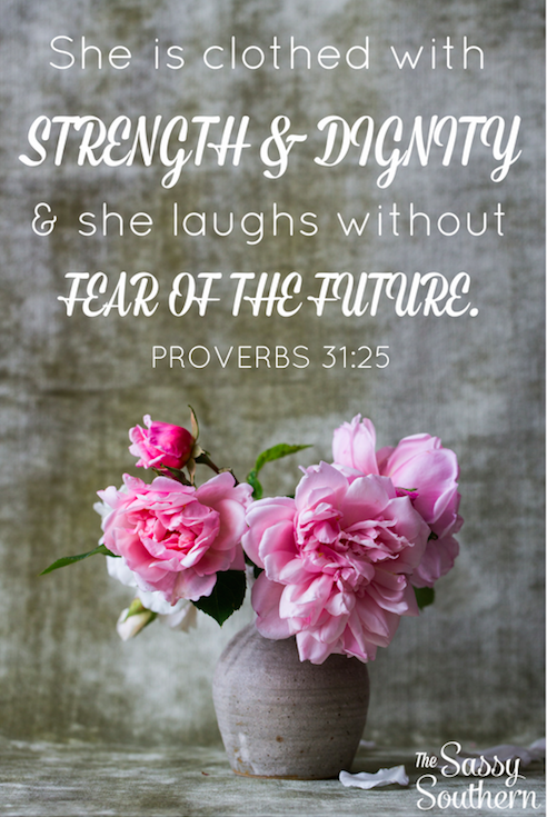 Encouraging Scripture Verse Proverbs 31:25